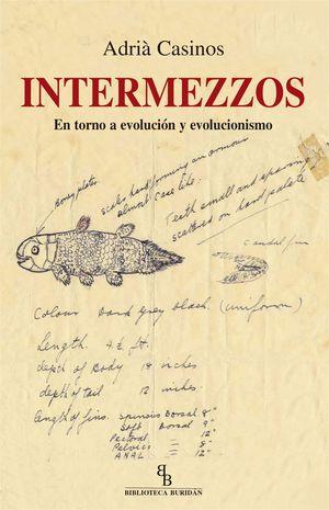 INTERMEZZOS. EN TORNO A EVOLUCION Y EVOLUCIONISMO