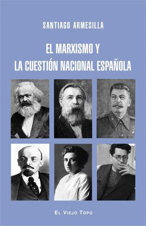 EL MARXISMO Y LA CUESTION NACIONAL ESPAÑOLA