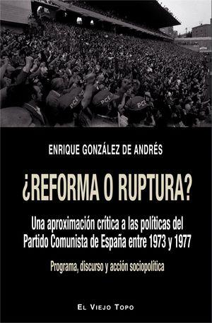 REFORMA O RUPTURA?