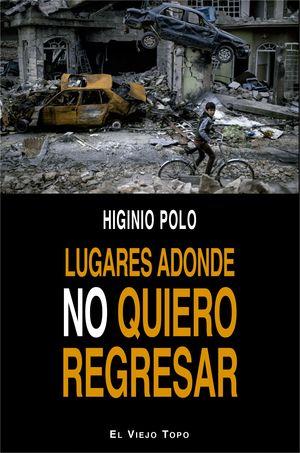 LUGARES ADONDE NO QUIERO REGRESAR
