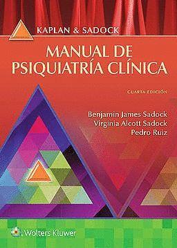 MANUAL DE PSIQUIATRIA CLINICA. KAPLAN & SADOCK