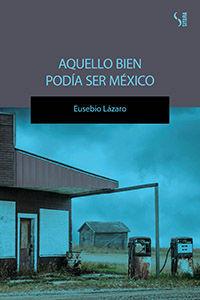 AQUELLO BIEN PODIA SER MEXICO