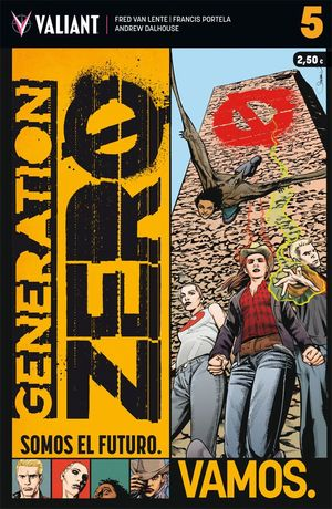 GENERATION ZERO 5 SOMOS EL FUTURO. VAMOS