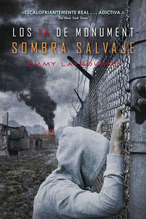 LA SOMBRA SALVAJE - LOS 14 DE MONUMENT 3