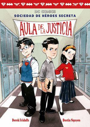 DC COMICS SOCIEDAD DE HÉROES SECRETA: AULA DE LA JUSTICIA