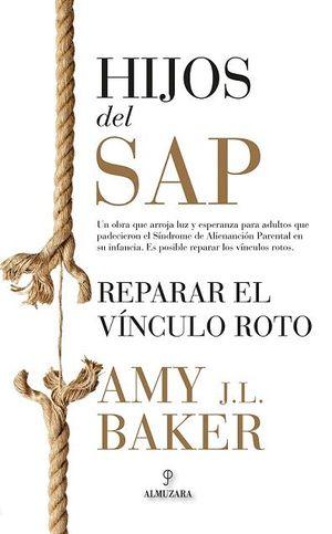HIJOS DEL SAP. REPARAR EL VÍNCULO ROTO