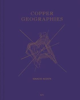 COPPER GEOGRAPHIES