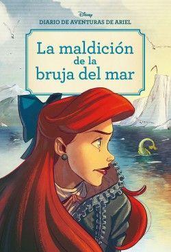 LA MALDICIÓN DE LA BRUJA DEL MAR. DIARIO DE AVENTURAS DE ARIEL.