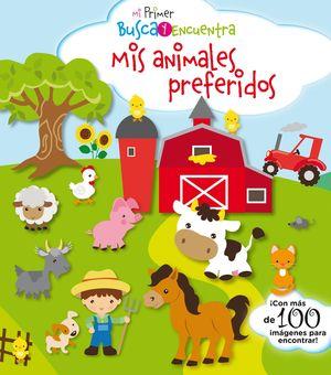 MIS ANIMALES PREFERIDOS - MI PRIMER BUSCA Y ENCUENTRA