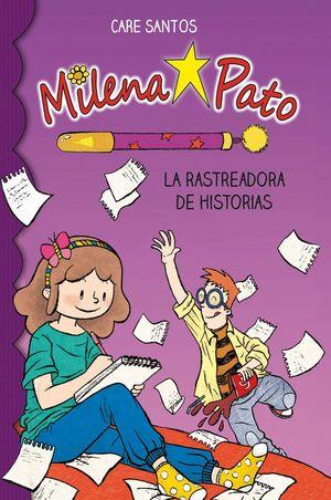 LA RASTREADORA DE HISTORIAS - MILENA PATO 1