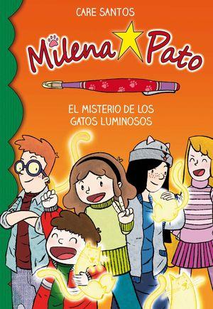 EL MISTERIO DE LOS GATOS LUMINOSOS - MILENA PATO 5
