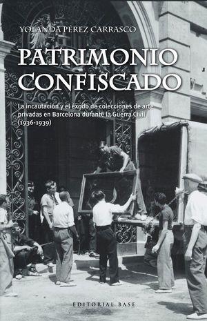 PATRIMONIO CONFISCADO