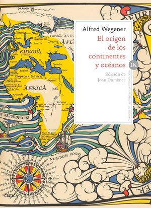 EL ORIGEN DE LOS CONTINENTES Y OCÉANOS