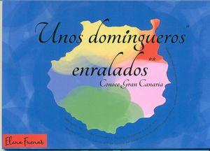 UNOS DOMINGUEROS ENRALADOS. CONOCE GRAN CANARIA