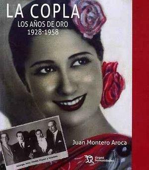 LA COPLA. LOSAÑOS DE ORO 1928-1958