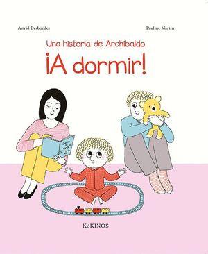 UNA HISTORIA DE ARCHIBALDO. A DORMIR!