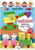 VEHICULOS. IMAGINA, PEGA Y CREA