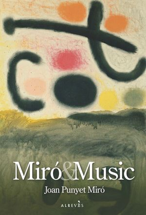MIRÓ AND MUSIC