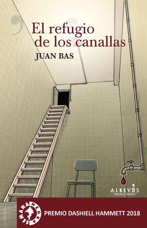 EL REFUGIO DE LOS CANALLAS