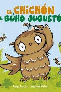 EL CHICHÓN DEL BÚHO JUGUETÓN