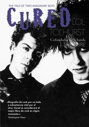 CURED. THE TALE OF TWO IMAGINARY BOYS