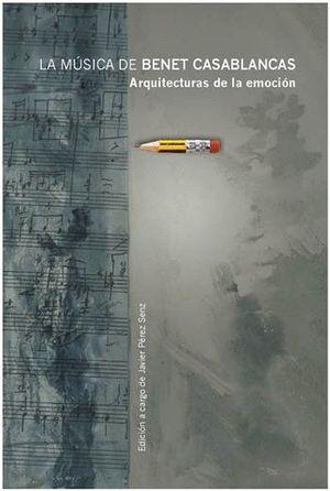 LA MUSICA DE BENET CASABLANCAS
