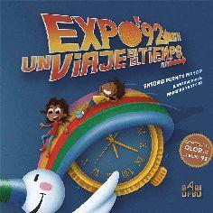 EXPO'92. UN VIAJE EN EL TIEMPO