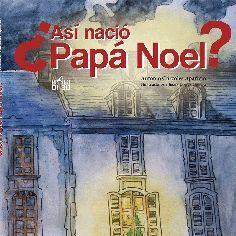 ASÍ NACIÓ PAPÁ NOEL?