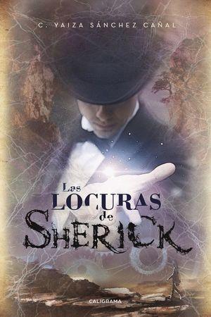 LAS LOCURAS DE SHERICK