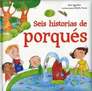 SEIS HISTORIAS DE PORQUɐS