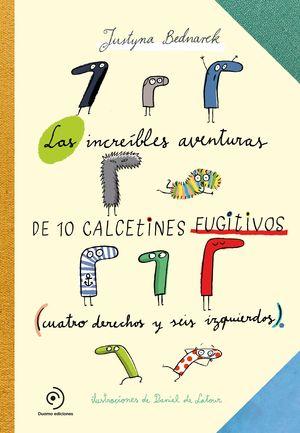 INCREIBLES AVENTURAS DE 10 CALCETINES FUGITIVOS