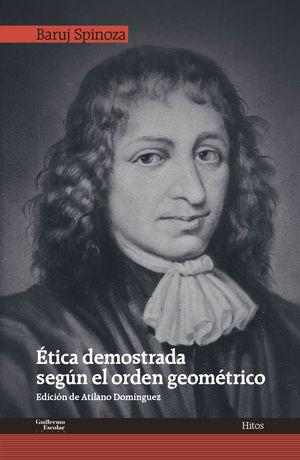 ETICA DEMOSTRADA SEGÚN EL ORDEN GEOMÉTRICO