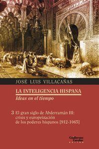 LA INTELIGENCIA HISPANA. IDEAS EN EL TIEMPO