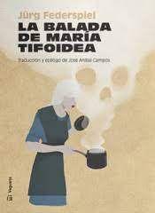 LA BALADA DE MARIA TIFOIDEA