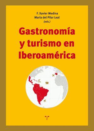 GASTRONOMÍA Y TURISMO EN IBEROAMERICA