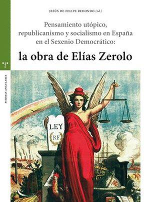 PENSAMIENTO UTÓPICO, REPUBLICANISMO Y SOCIALISMO EN ESPAÑA EN EL SEXENIO DEMOCRÁTOCP