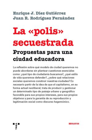 LA POLIS SECUESTRADA