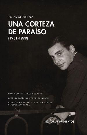 UNA CORTEZA DE PARAISO (1951-1979)