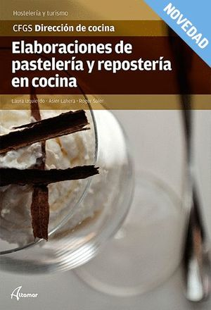 ELABORACIONES DE PASTELERIA Y REPOSTERÍA EN COCINA