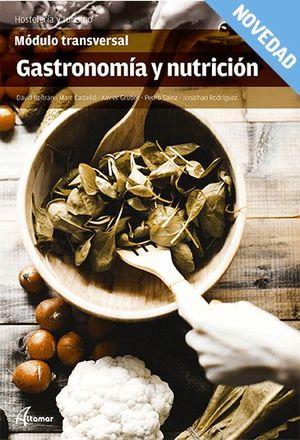 GASTRONOMÍA Y NUTRICIÓN. MÓDULO TRANSVERSAL