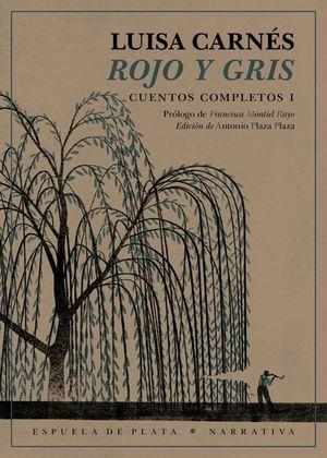 ROJO Y GRIS. CUENTOS COMPLETOS I