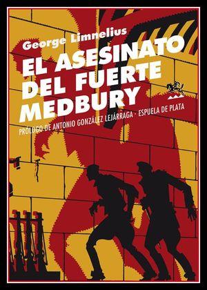 ASESINATO DEL FUERTE MEDBURY