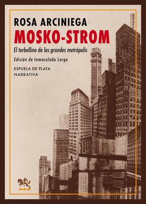 MOSKO-STROM
