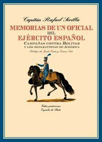 MEMORIAS DE UN OFICIAL DEL EJERCITO ESPAÑOL
