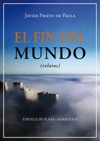 EL FIN DEL MUNDO (RELATOS)