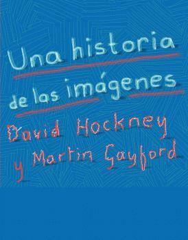 UNA HISTORIA DE LAS IMÁGENES