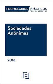FORMULARIOS PRÁCTICOS SOCIEDADES ANÓNIMAS 2018 + TARJETA ACCESO ON-LINE
