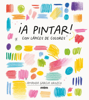 A PINTAR! CON LÁPICES DE COLORES