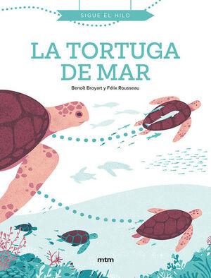 LA TORTUGA DE MAR