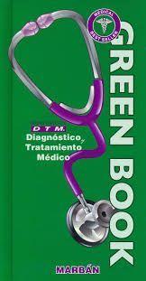 GREEN BOOK D.T.M. DIAGNÓSTICO Y TRATAMIENTO MÉDICO (TAPA DURA)